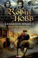 l-assassin-royal-3-la-nef-du-crépuscule