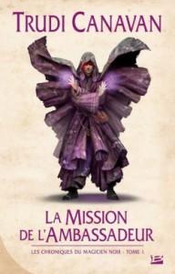 chroniques-du-magicien-noir,-tome-1---la-mission-de-l-ambassadeur-140504-250-400