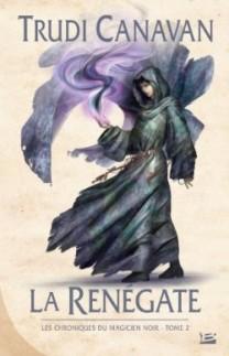 chroniques-du-magicien-noir,-tome-2--la-renegate-272049-250-400